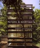Maisons et matériaux - Cristina Paredes - Loft publications