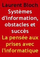 La pensée aux prises avec l'informatique - Laurent Bloch - Laurentbloch.org