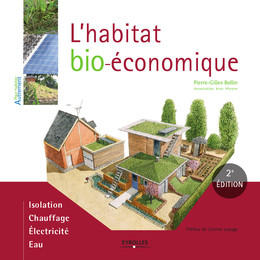L'habitat bio-économique - Pierre-Gilles Bellin - Eyrolles