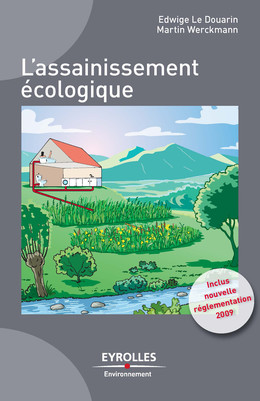 L'assainissement écologique - Edwige Le Douarin, Martin WERCKMANN - Eyrolles