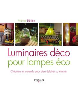 Luminaires déco pour lampes éco - Marine Dérien - Eyrolles
