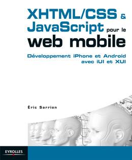 XHTML/CSS et JavaScript pour le web mobile - Eric Sarrion - Eyrolles