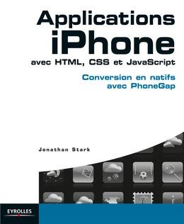 Applications iPhone avec HTML, CSS et JavaScript - Jonathan Stark - Eyrolles