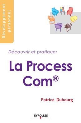La Process Com - Patrice Dubourg - Eyrolles