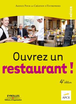 Ouvrez un restaurant ! -  APCE - Eyrolles