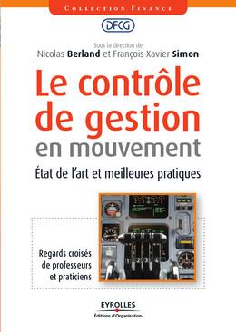 Le contrôle de gestion en mouvement - Nicolas Berland, François-Xavier Simon,  Collectif - Editions d'Organisation