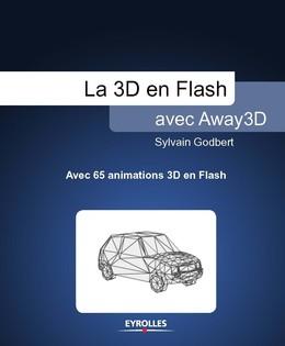 La 3D en Flash avec Away3D - Sylvain Godbert - Eyrolles