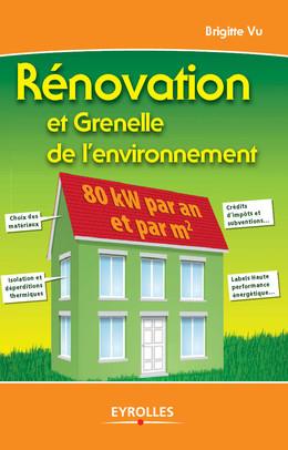 Rénovation et Grenelle de l'environnement - Brigitte Vu - Eyrolles