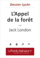 L'Appel de la forêt - Jack London (Dossier lycée) - Elena Pinaud - Primento Editions