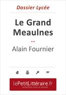 Le Grand Meaulnes - Alain Fournier (Dossier lycée) - Isabelle Defossa - Primento Editions