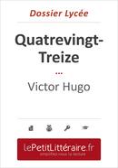 Quatrevingt-Treize - Victor Hugo (Dossier lycée) - David Noiret - Primento Editions