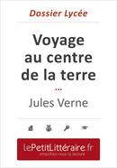 Voyage au centre de la terre - Jules Verne (Dossier lycée) - David Noiret - Primento Editions