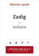 Zadig ou la Destinée - Voltaire (Dossier lycée) - David Noiret - Primento Editions