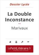 La Double Inconstance - Marivaux (Dossier lycée) - Marie-Hélène Maudoux - Primento Editions