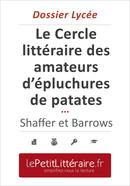 Le Cercle littéraire des amateurs d'épluchures de patates - Mary Ann Shaffer et Annie Barrows (Dossier lycée) - Mélanie Ackerman - Primento Editions