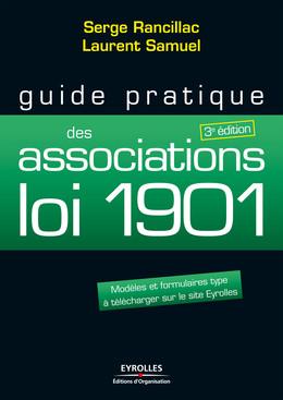 Guide pratique des associations loi 1901 - Serge Rancillac, Laurent Samuel - Editions d'Organisation