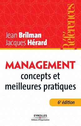 Management - Concepts et meilleures pratiques - Jean Brilman, Jacques Hérard - Eyrolles