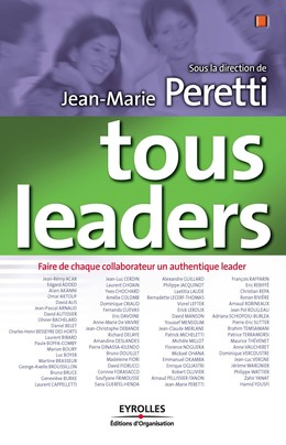 Tous leaders - Jean-Marie Peretti,  Collectif - Eyrolles