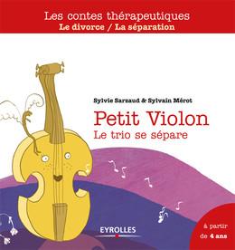 Petit Violon - Sylvie Sarzaud, Sylvain Mérot - Eyrolles