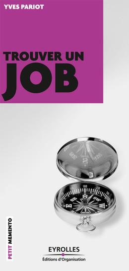 Trouver un job - Yves Pariot - Eyrolles