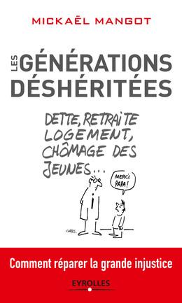 Les générations déshéritées - Mickaël Mangot - Eyrolles