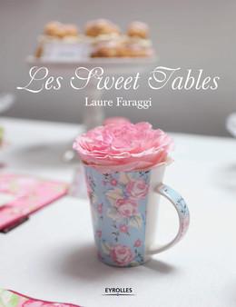 Les Sweet Tables - Laure Faraggi - Eyrolles