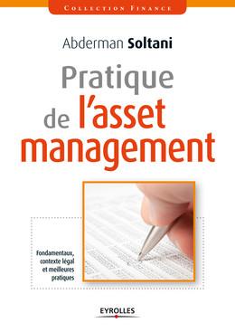 Pratique de l'asset management - Abderman Soltani - Eyrolles