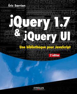 jQuery 1.7 et jQuery UI - Eric Sarrion - Eyrolles