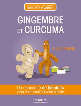 Gingembre et curcuma - Claire Pinson - Eyrolles