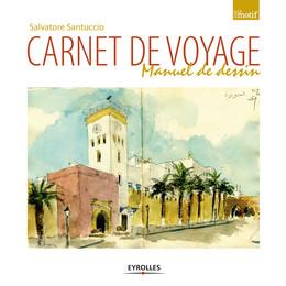 Carnet de voyage - Salvatore Santuccio - Eyrolles