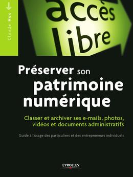 Préserver son patrimoine numérique - Claude Huc - Eyrolles