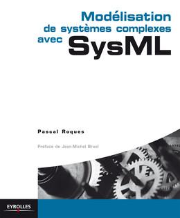 Modélisation de systèmes complexes avec SysML - Pascal Roques - Eyrolles