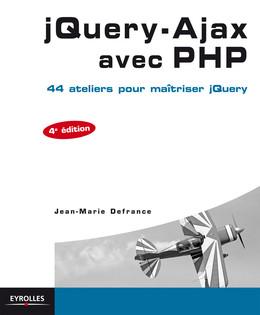 jQuery-Ajax avec PHP - Jean-Marie Defrance - Eyrolles