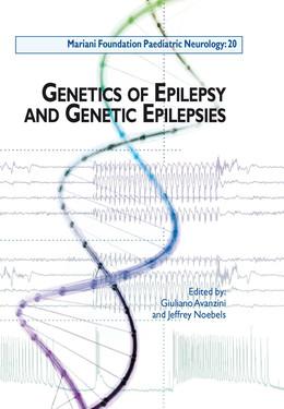 Genetics of Epilepsy and Genetic Epilepsies - Giuliano Avanzini, Jeffrey Noebels - John Libbey