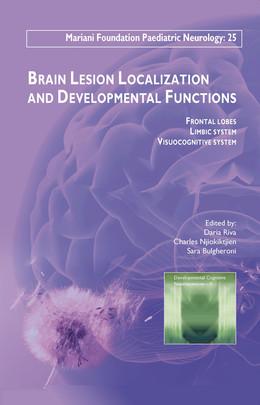 Brain Lesion Localization and Developmental Functions - Daria Riva, Charles Njiokiktjien, Sara Bulgheroni - John Libbey