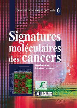 Signatures moléculaires des cancers - Patricia Crémoux - John Libbey