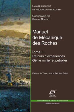 Manuel de mécanique des roches - Tome 3 - Pierre Duffaut - Presses des Mines - Transvalor