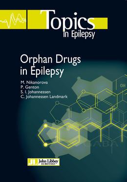 Orphan Drugs in Epilepsy - Marina Nikanorova, Pierre Genton, Svein Johannessen, Cecilie Johannessen Landmark - John Libbey