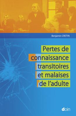Pertes de connaissance transitoires et malaises de l'adulte - Benjamin Cretin - John Libbey