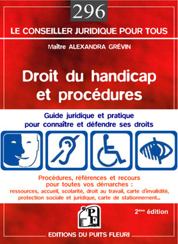 Droit du handicap et procédures - Alexandra Grévin - Editions du Puits Fleuri