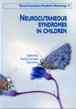 Neurocutaneous Syndromes in Children - Paolo Curatolo, Daria Riva - John Libbey