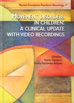 Movement Disorders in Children: A Clinical Update - With Video Recordings - Nardo Nardocci, Emilio Fernandez-Alvarez - John Libbey