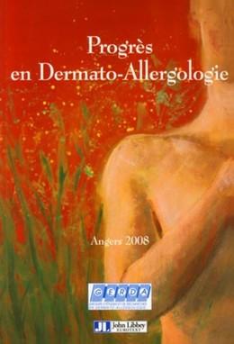 Progrès en dermato-allergologie - Groupe Groupe d'études et de recherches en dermato-allergologie - John Libbey