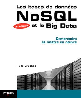 Les bases de données NoSQL et le BigData - Rudi Bruchez - Eyrolles