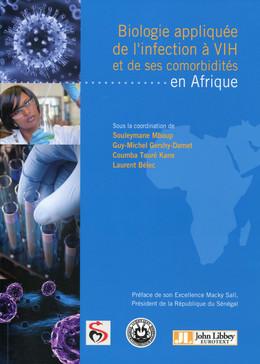 Biologie appliquée de l'infection à VIH et de ses comorbidités en Afrique - Laurent Bélec, Coumba Touré Kane, Guy-Michel Gershy-Damet, Souleymane Mboup - John Libbey