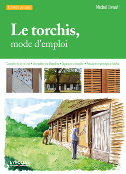 Le torchis, mode d'emploi - Michel Dewulf - Eyrolles