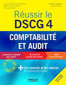 Réussir le DSCG 4 - Comptabilité et audit - Guillaume Saby, Marie-Christine Rosier, Tokiniaina Rananjason Ralaza - Eyrolles