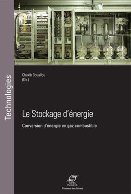Le stockage d'énergie - Chakib Bouallou - Presses des Mines - Transvalor