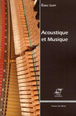 Acoustique et musique - Émile Leipp - Presses des Mines - Transvalor