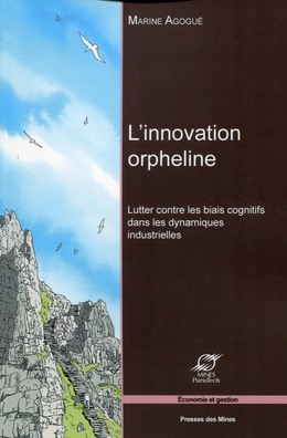 L'innovation orpheline - Marine Agogué - Presses des Mines - Transvalor
